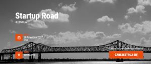 """Zapraszamy na """"Startup Road"""" – 4 edycja"""