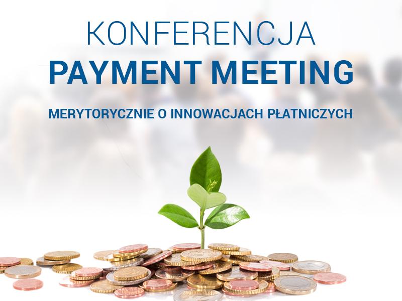 Konferencja Payment Meeting