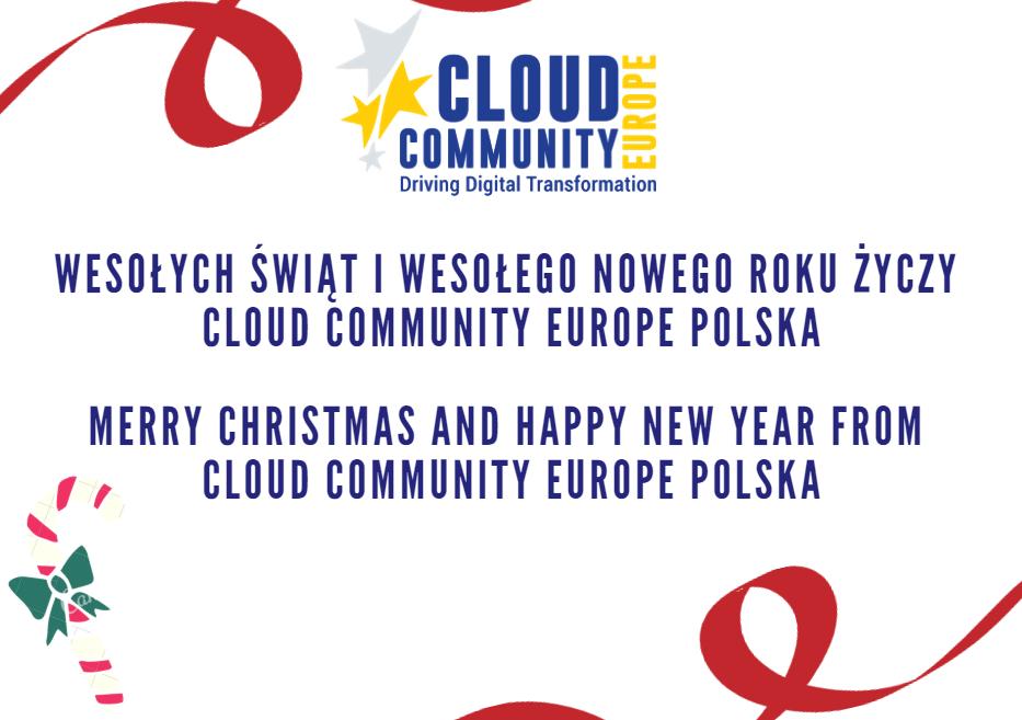 WESOŁYCH ŚWIĄT I WESOŁEGO NOWEGO ROKU OD CLOUD COMMUNITY EUROPE POLSKA!