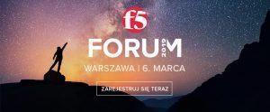 Forum F5 – wydarzenie poświęcone cyberbezpieczeństwie i chmurze już 6 marca!